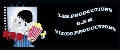 Les Productions G.N.M. Video Productions